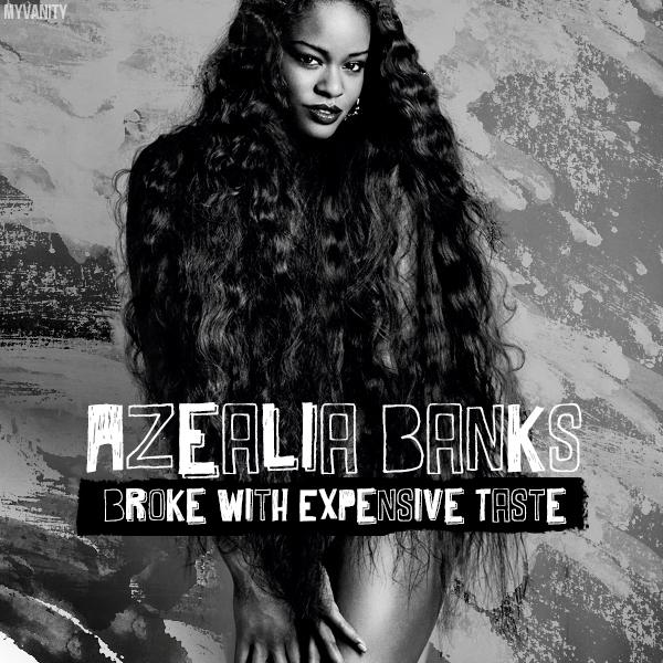 Azealia-Banks-Broke-with-Expensive-Tastes