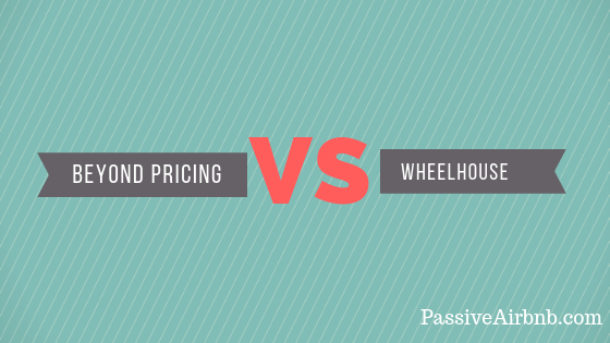 Airbnb Pricing: Wheelhouse Vs Beyond Pricing - Passive Airbnb