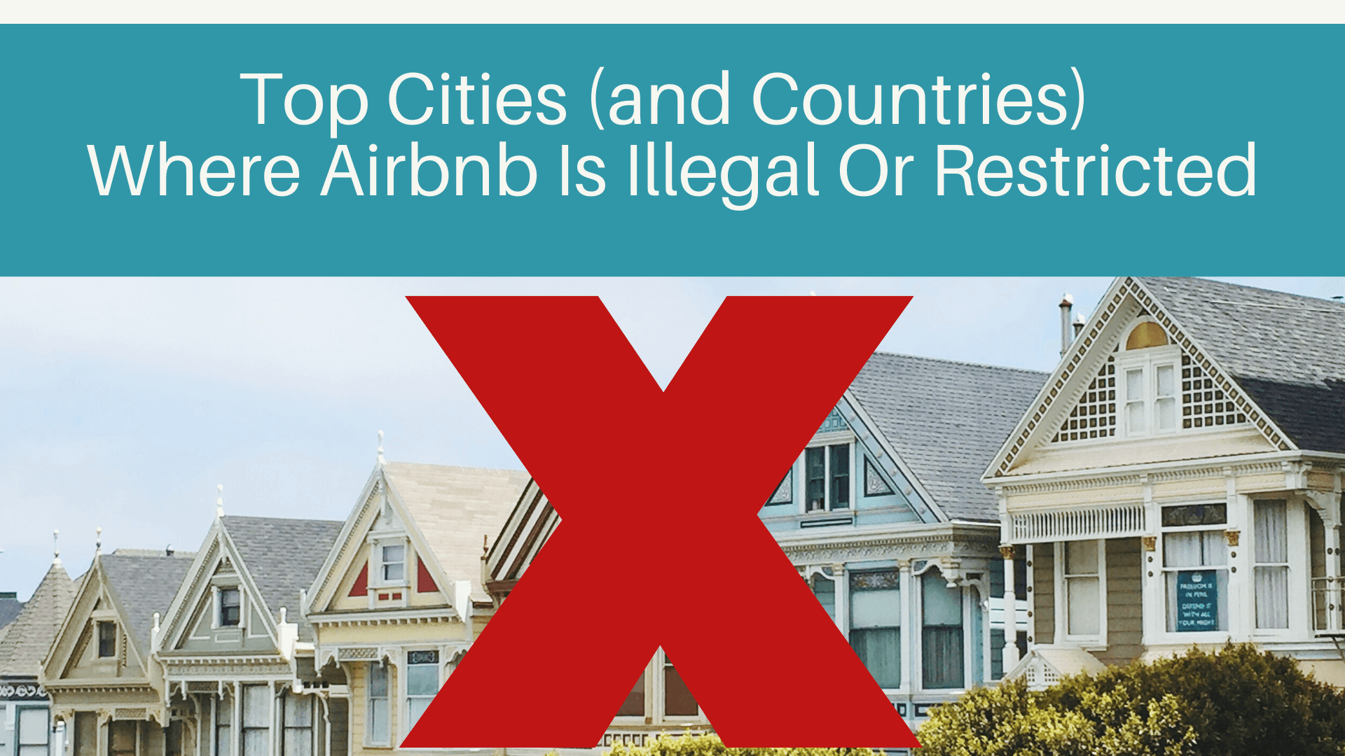 Top Cities and Countries Where Airbnb Is Illegal
