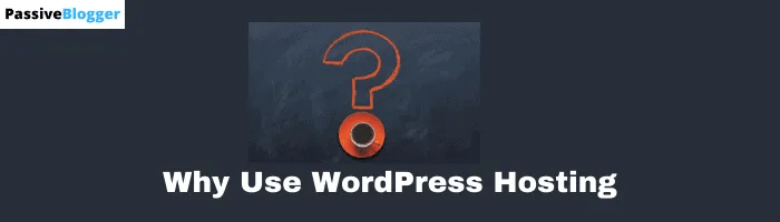 What is WordPress Hosting and How does it work