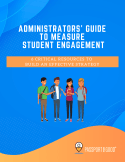 Administrators' Guide to Measure Student Engagement