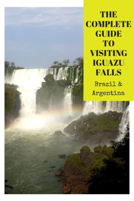 the-complete-guide-to-visiting-iguazu-falls