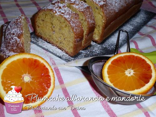 Plumcake all'arancia e mandorle