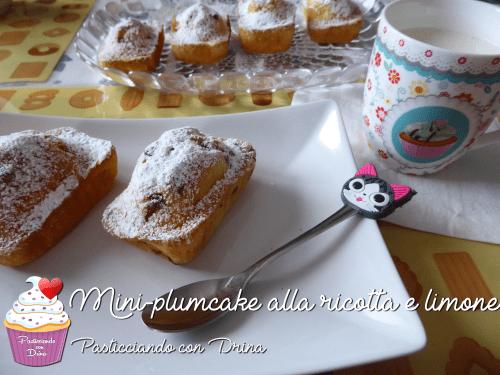 Mini-Plumcake Ricotta e Limone