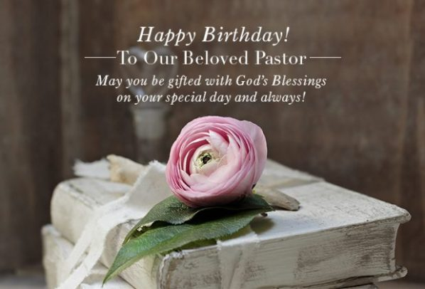 Wording Ideas for Pastor Birthday – Pastor-Gifts.com