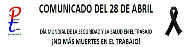 DÍA MUNDIAL DE LA SEGURIDAD Y LA SALUD EN EL TRABAJO. Pastoral del Trabajo Madrid.