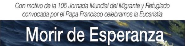 "Eucaristía ""Morir de Esperanza"" (Sant'Egidio)"