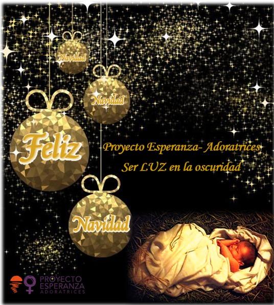 Feliz Navidad. Vicaría Desarrollo Humano Integral e Innovación. Pastoral Social. Madrid. Proyecto Esperanza Adoratrices