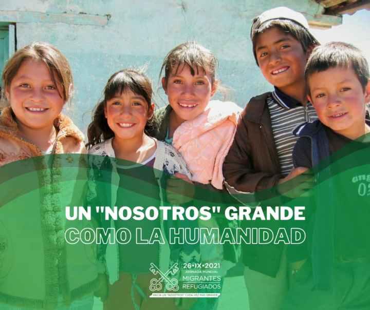 Jornasda Mundial del Migrante y del Refugiado 2021. Formación Un nosotros grande como la humanidad. General