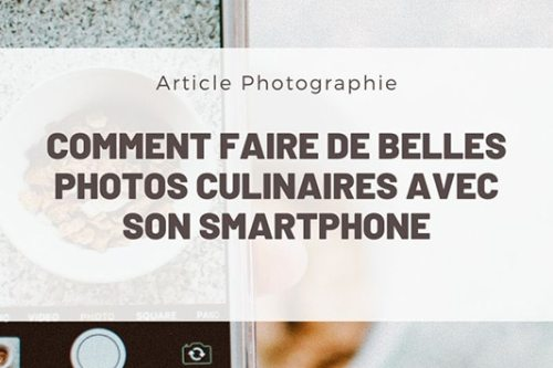 photo culinaire smartphone iphone samsung