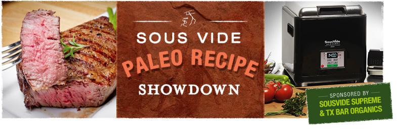 Paleo SousVide Showdown Competitors Announced