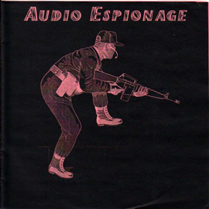 "V/A - Audio Espionage 8"" (Deceased, Psycho, Bastard Noise)"