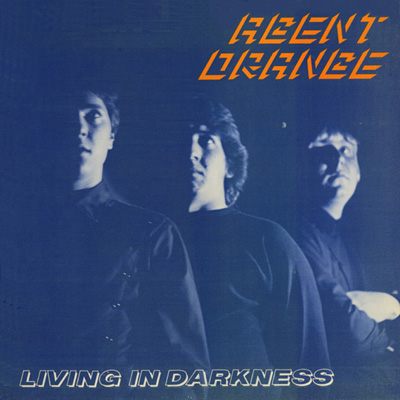 Agent Orange - Living in Darkness LP