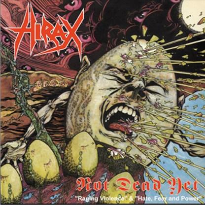 Hirax - Not Dead Yet + 1 CD