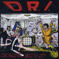 DRI - Dealing With It LP (clear vinyl)