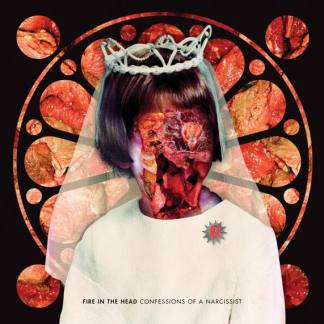 Fire in the Head - Confessions of a Narcissist CD)