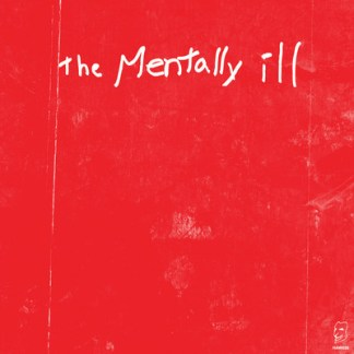 Mentally Ill - Strike the Bottom Red LP