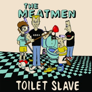 Meatmen - Toilet Slave LP