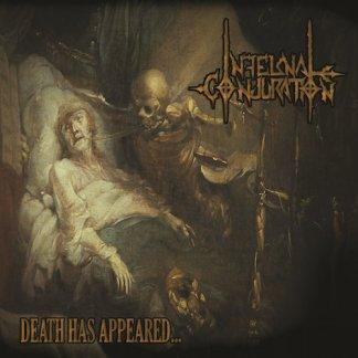 Infernal Conjuration – Death Has Appeared... LP vinyl