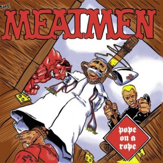 Meatmen - Pope On A Rope LP (red vinyl, #'d/500)