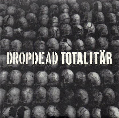 "Dropdead / Totalitar split 7"" EP"