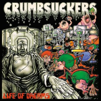 Crumbsuckers - Life of Dreams LP (clear/black splatter vinyl)
