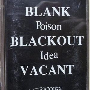 poisonideablankblackoutvacantcassette