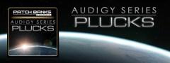 Audigy Series – Plucks