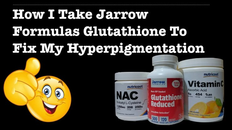 How_To_Take_Jarrows_Glutathione_For_Skin_Lightening