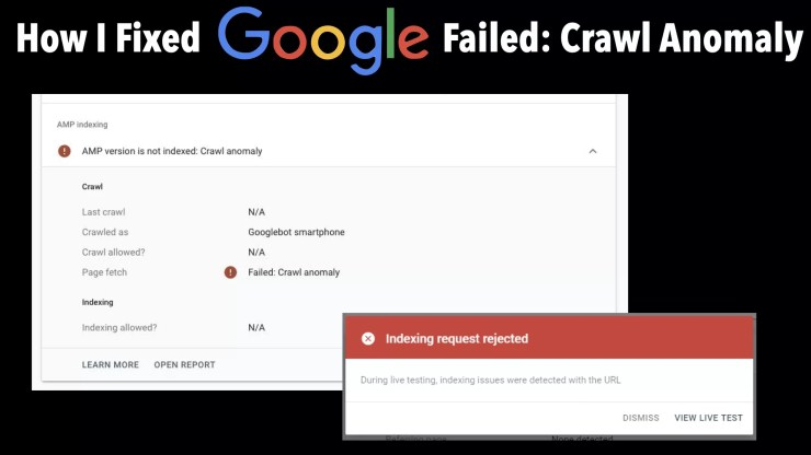 How_To_Solve_Failed_Crawl_Anomaly_Google_Search_Console_Error