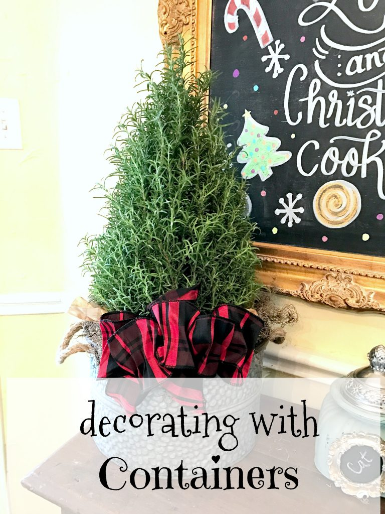 Decorating  With Containers