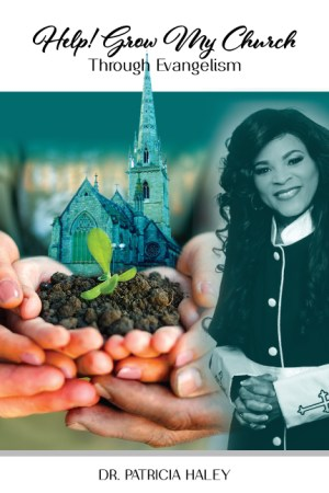 Patricia Haley Book - Help! Grow My Church Through Evangelism Workbook