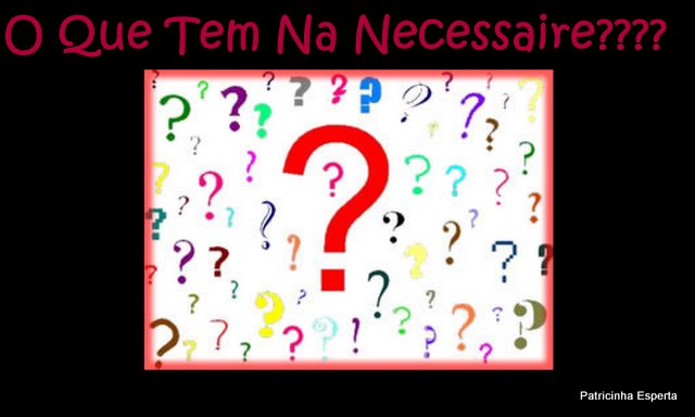 2011 10 213 - O Que Tem Na Minha Necessaire? Os Indispensáveis