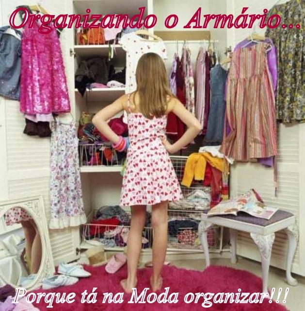 042 1 - Organizando o Armário - Porque tá na Moda organizar!!!