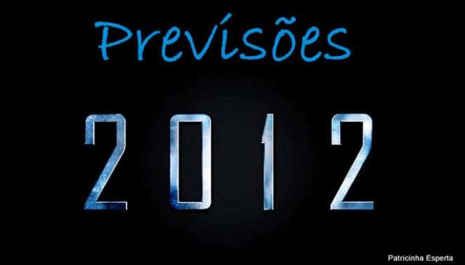 2011 12 142 - Previsões Para 2012 – Parte 2