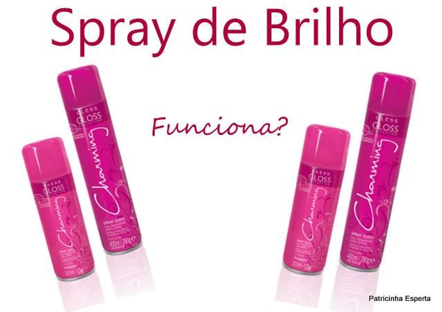 Colagens4 - Pra Fazer O Cabelo Brilhar: Spray Gloss Charming