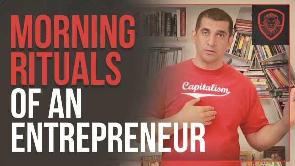 The Morning Rituals of an Entrepreneur