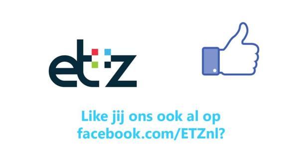 Volg het ETZ ook op Facebook!