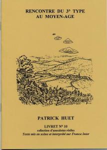 Une histoire d'Ovni au Moyen-Age racontée par Patrick Huet