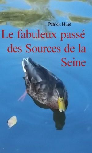 Le fabuleux passé des sources de la Seine