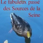 Le fabuleux passé des sources de la Seine, écrit par Patrick Huet, couverture du livre