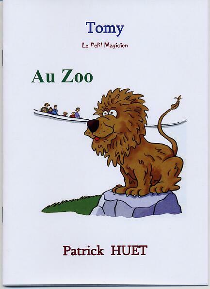 Tomy le petit magicien au Zoo, de Patrick Huet