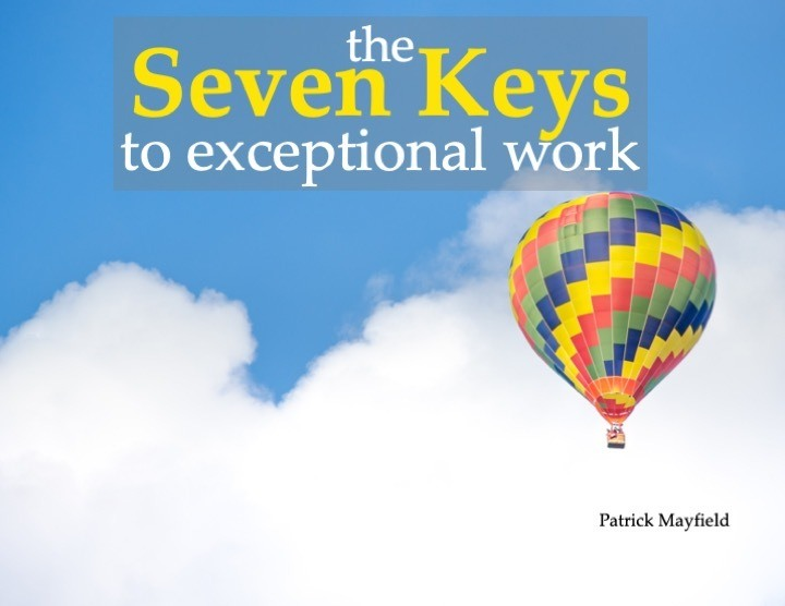 The Seven Keys to Exceptional Work