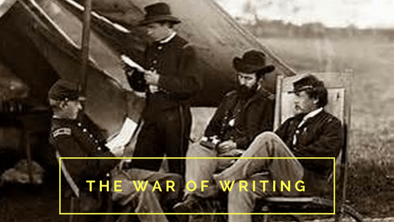 The War of Writing
