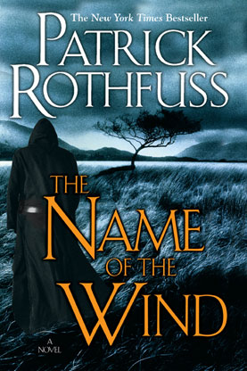 "Cover of ""The Name of the Wind"" by Patrick Rothfuss"