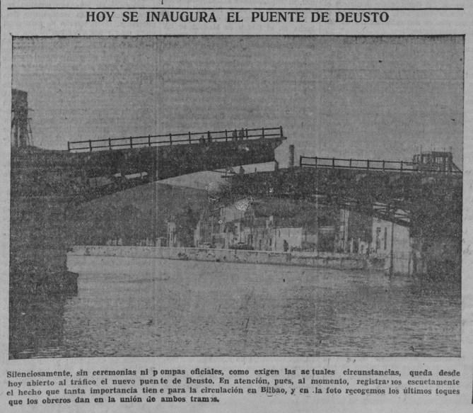 El puente de Deusto días antes de su apertura al tráfico el 13 de diciembre de 1936. (Foto gentileza de Jesús Moreno)
