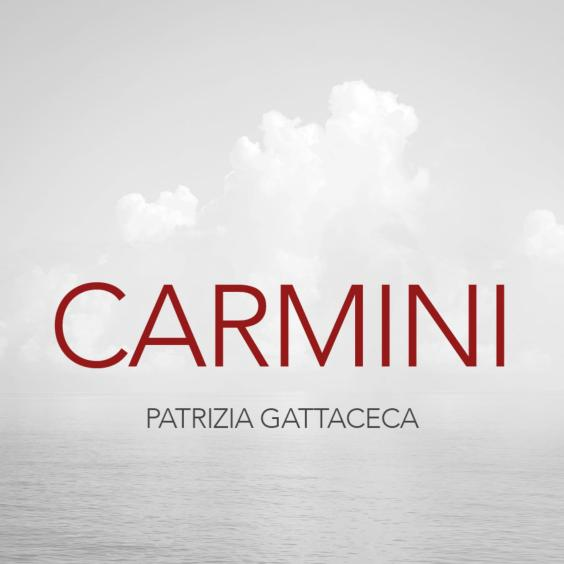 Patrizia Gattaceca : Musique - CARMINI