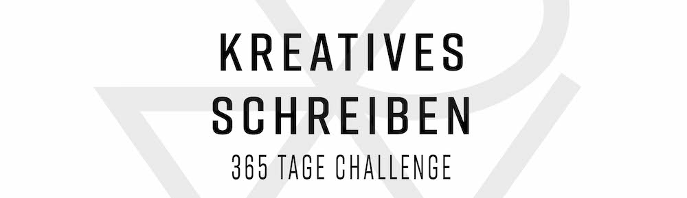 Kreatives Schreiben – Tag 50