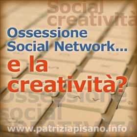 Ossessione Social - Patrizia Pisano