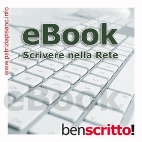 eBook: scrivere nella rete internet - Patrizia Pisano